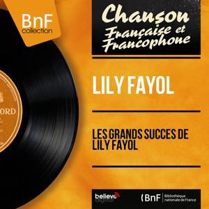 Les grands succès de Lily Fayol (Mono Version)