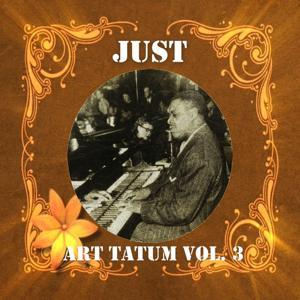 Just Art Tatum, Vol. 3