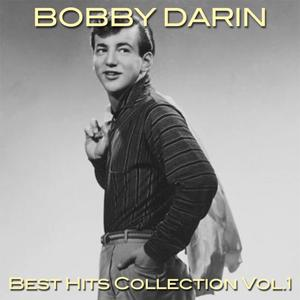 Bobby Darin Best Hits Collection, Vol. 1