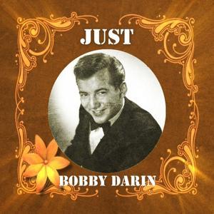 Just Bobby Darin