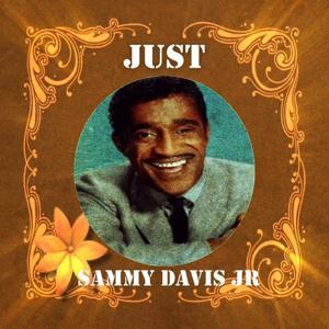 Just Sammy Davis Jr