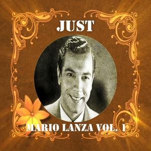 Just Mario Lanza, Vol. 1