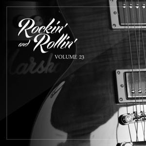 Rockin' And Rollin', Vol. 23