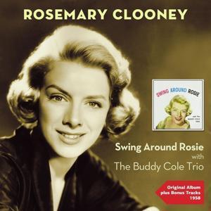 Swing Around Rosie (Original Album Plus Bonus Tracks 1958)