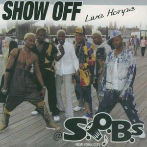 Show off (Live At Sobs New York City)