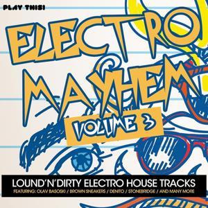 Electro Mayhem, Vol. 3