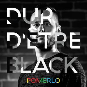 Dur d'être black