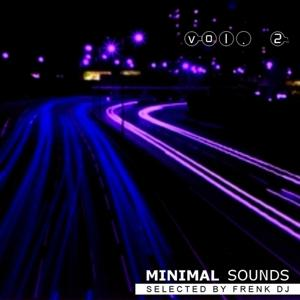 Minimal Sounds, Vol. 2 (Selected By Frenk DJ)
