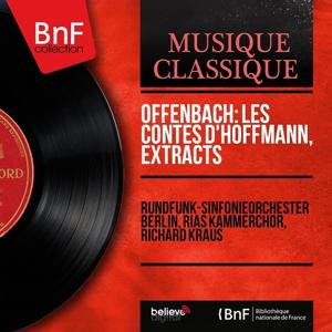 Offenbach: Les contes d'Hoffmann, Extracts (Stereo Version)