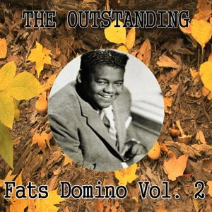 The Outstanding Fats Domino, Vol. 2