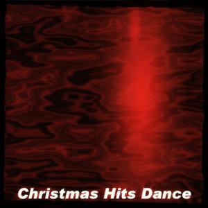 Christmas Hits Dance (20 Edm Dance Hits)