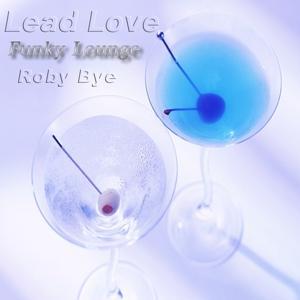 Lead Love (Funky Lounge)