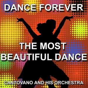 The Most Beautiful Dance (Dance Forever)