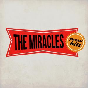 The Miracles Greatest Hits