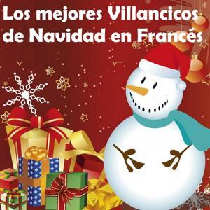 Los Mejores Villancicos de Navidad en Francés