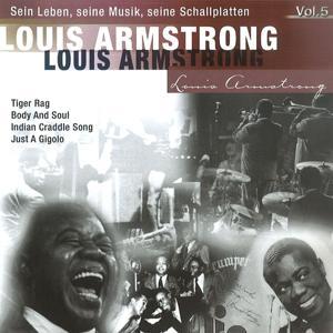Louis Armstrong -Sein Leben, seine Musik, seine Schallplatten, Vol.5