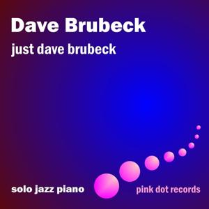 Just Dave Brubeck - Solo Jazz Piano