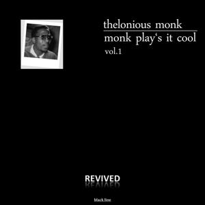 Monk Play's It Cool, Vol. 1