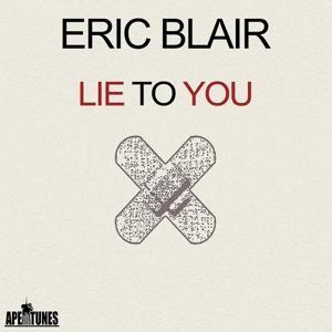 Lie to You (Original Club Mix)