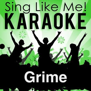 Grime (Karaoke Version)
