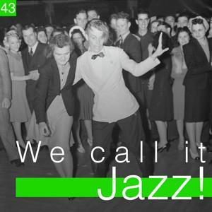 We Call It Jazz!, Vol. 43