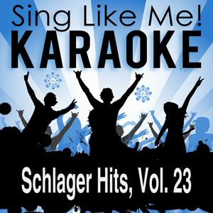 Schlager Hits, Vol. 23 (Karaoke Version)