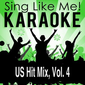 US Hit Mix, Vol. 4 (Karaoke Version)
