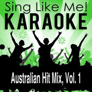 Australian Hit Mix, Vol. 1 (Karaoke Version)