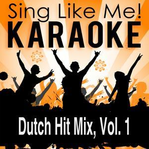 Dutch Hit Mix, Vol. 1 (Karaoke Version)