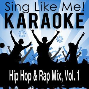 Hip Hop & Rap Mix, Vol. 1 (Karaoke Version)