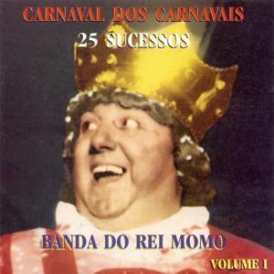 Carnaval dos Carnavais, Vol. 1