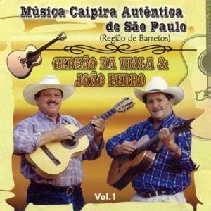 Música Caipira Autêntica de São Paulo, Vol. 1