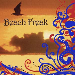 Beach Freak (Lounge, World & Relaxing Music)