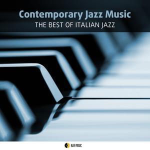 Contemporary Jazz Music: The Best of Italian Jazz