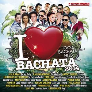I Love Bachata 2014 (100% Bachata Hits)