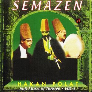 Semazen / Sufi Music of Türkiye, Vol. 5