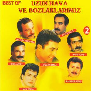 Best of Uzun Hava Ve Bozlaklarımız, Vol. 2