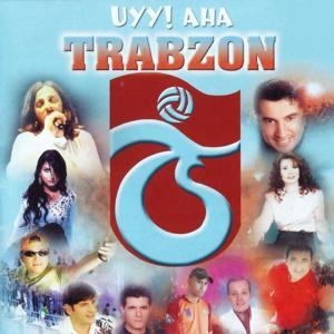 Uyy! Aha Trabzon