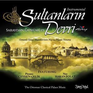 Sultanların Devri (Saraydan Günümüze)
