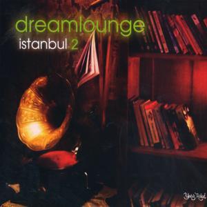 Dream Lounge İstanbul, Vol. 2
