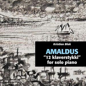 Kristian Blak: Amaldus, 12 Klaverstykki fyri Solopiano