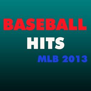 Baseball Playoff Hits (Mlb Championship Hits 2013)