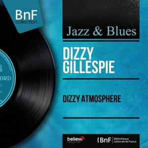Dizzy Atmosphere (Mono Version)