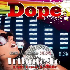 Dope: Tribute to Lady Gaga, Bastille (Compilation Hits Radio 2013/2014)