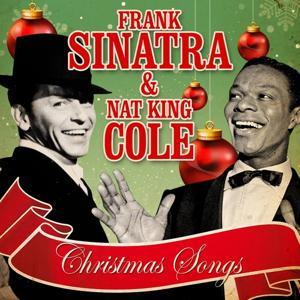 Frank Sinatra & Nat King Cole - Christmas Songs (Remastered)