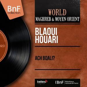 Ach bqali? (Mono Version)