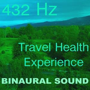 Binaural Sound (Travel Health Experience)