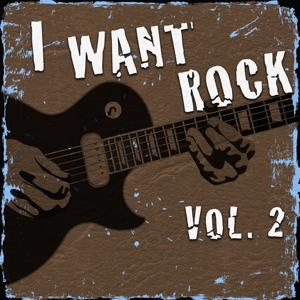 I Want Rock, Vol. 2