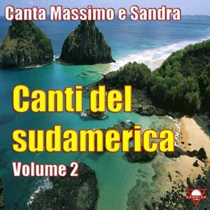 Canti del Sudamerica, Vol. 2