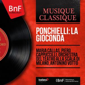 Ponchielli: La Gioconda (Mono Version)